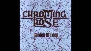 Chroming Rose - Heroes Of The Modern World