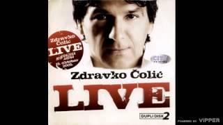 Zdravko Colic - Gori vatra - (live) - (Audio 2010)