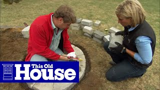How To Build A Fire Pit | This Old House