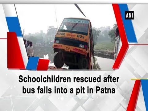 Schoolchildren rescued after bus falls into a pit in Patna