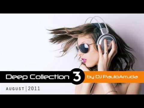DJ Paulo Arruda – Deep House Collection 3