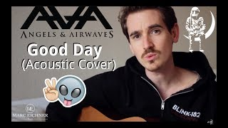 Good Day (Angels & Airwaves Acoustic Cover)