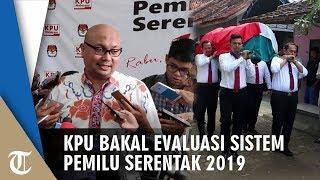 Banyak Petugas KPPS yang Sakit dan Meninggal Dunia, KPU Bakal Evaluasi Sistem Pemilu Serentak 2019