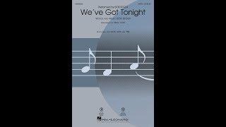 We've Got Tonight (SATB Choir)   Arranged By Mac Huff