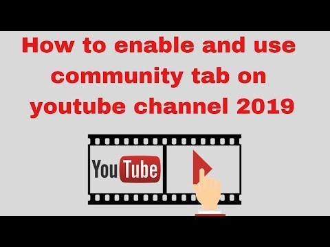 How to enable and use community tab on youtube channel 2019