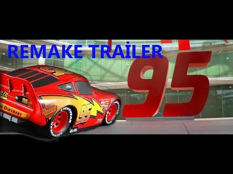 Cars 3 - Remake Trailer (CARS 1 VERSİON)