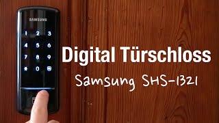 Samsung SHS-1321 elektronisches Türschloss (Unboxing, Einbau und Programmierung)