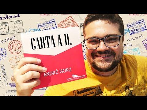 Carta a D. (André Gorz) e uma reflexão sobre os relacionamentos atuais | Lidos e Curtidos