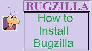 Bugzilla Tutorial - 2 - INSTALLATION | HOW TO SETUP BUGZILLA