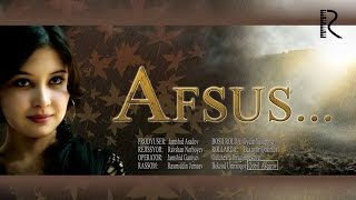 Afsus (o'zbek film) | Афсус (узбекфильм)
