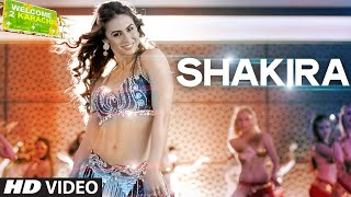 'Shakira' - Song Video - Welcome 2 Karachi