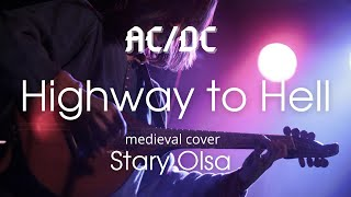 Stary Olsa - Highway to Hell (AC/DC cover),  LIVE