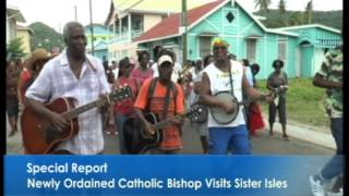 Sister isles welcomes new Catholic Bishop Special Report