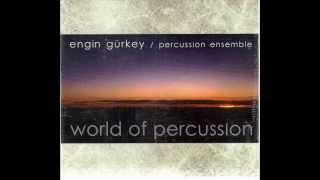 Engin Gürkey - World Of Percussion - Batabukini