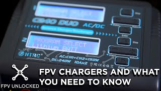 FPV battery chargers and what you need to know!