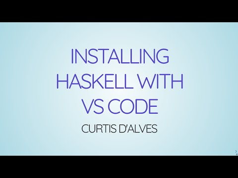Learning Haskell Week01 - Getting Started With Haskell Using VS Code