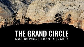 The Grand Circle - A Road Trip to 6 National Parks | Info, Photos, Tips and More