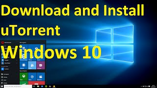 How to Download and Install uTorrent on Windows 10