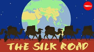 The Silk Road: Connecting the ancient world through trade – Shannon Harris Castelo