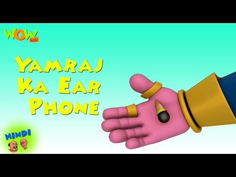 Yamraj Ka Ear Phone - Motu Patlu in Hindi - 3D Animation Cartoon for Kids -As seen on Nickelodeon