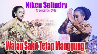 Niken Salindry Sakitpun Tetap Manggung Karene Tanggung Jawab 13 September 2019