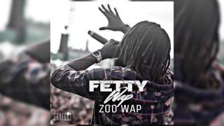 Fetty Wap - Zoo Wap