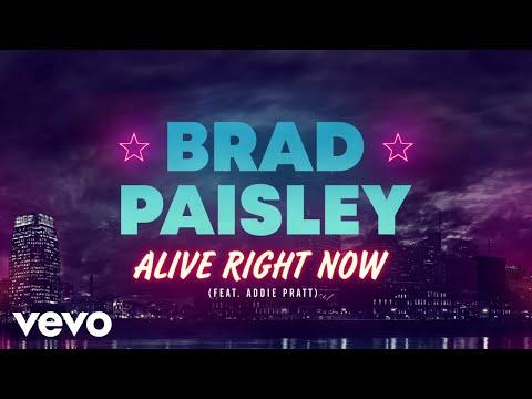 Brad Paisley - Alive Right Now (Audio) ft. Addie Pratt