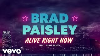 Brad Paisley Alive Right Now
