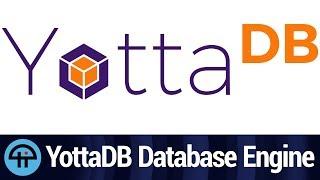 YottaDB Overview | Kholo.pk