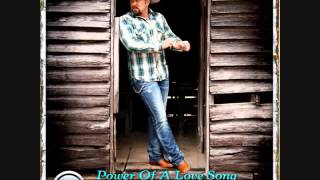Tate Stevens / Power Of A Love Song