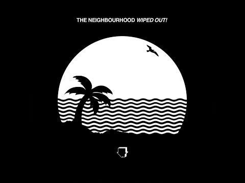 The Neighbourhood - Daddy Issues