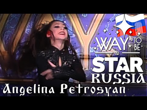 Angelina Petrosyan ⊰⊱ Way to be a STAR ☆ Russia ★2019 ★