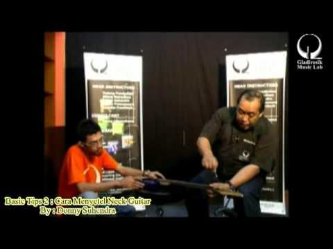 Basic Tips 2 Menyetel Neck Guitar (Donny Suhendra)