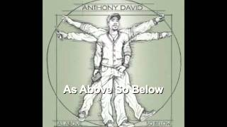 As Above So Below - Anthony David