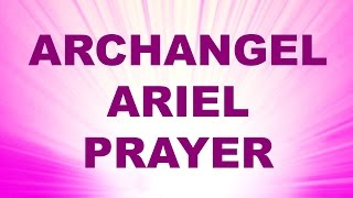 Angel Prayer for Prosperity and Abundance - Archangel Ariel Blessing