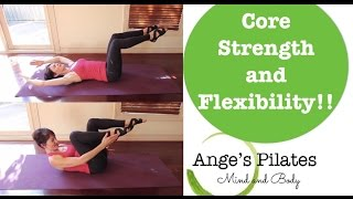 Ange's Pilates Core Strength and Flexibility 30 minute workout. by Ange's Pilates