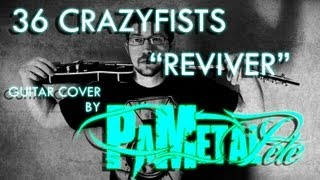 36 Crazyfists - Reviver Guitar Cover by PAMetalPete