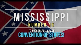 Mississippi Becomes State #15 To Join The Call For A Convention of States