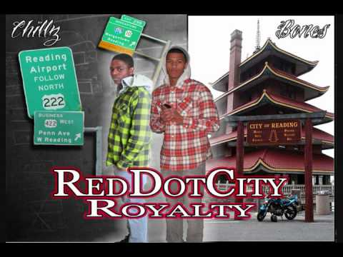 Red Dot City Royalty - Chillz ft. Bones
