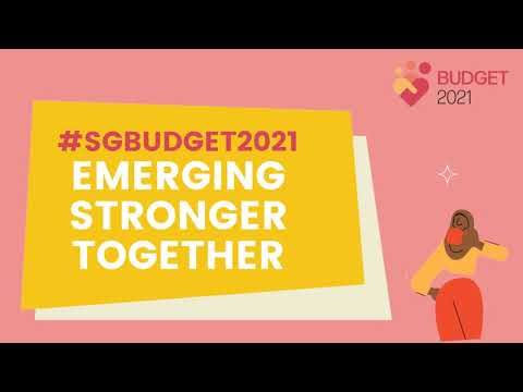 #SGBudget2021: Emerging Stronger Together