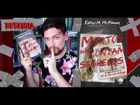 Resenha MORTOS NÃO CONTAM SEGREDOS, de Karen M. McManus (Galera Record)