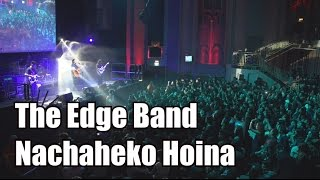 Nachaheko Hoina (The Edge Band, Live)