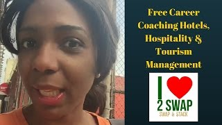 Free Career Coaching Hotels, Hospitality & Tourism Management