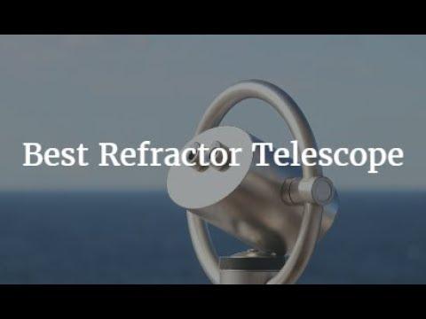 Best Refractor Telescope 2018