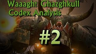 Waaagh! Ghazghkull Codex Analysis: Formations (Episode 2)