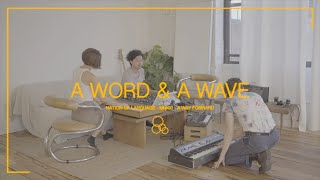 """Nation of Language – """"A Word & A Wave"""""""