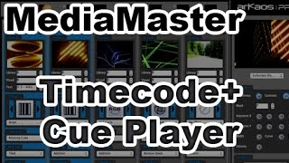 ArKaos MediaMaster Video Tutorial - 13. ArKaos MediaMaster - Timecode & Cue Player
