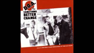 D.O.A. - Something Better Change 1980 [Full Album]