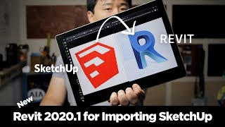 How-to & Tips on Importing SketchUp files (.skp) to Revit 2020.1 (New and Improved!)