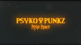 Psyko Punkz Psyko Prince Official Videoclip
